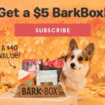 New BarkBox Coupon – First Super Chewer Box for Only $5!