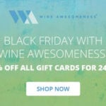 Wine Awesomeness Black Friday Deal – 30% Off Gift Cards + FREE Gifts With Purchase!
