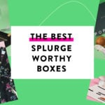 The Best Luxe Subscription Boxes – 2019 Readers' Choice Awards